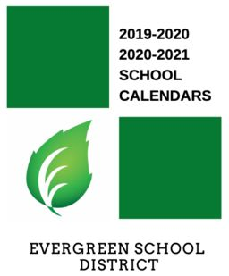 Evergreen School District Calendar 2020 Evergreen School District
