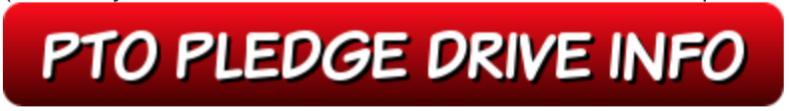 PTO Pledge Drive Info